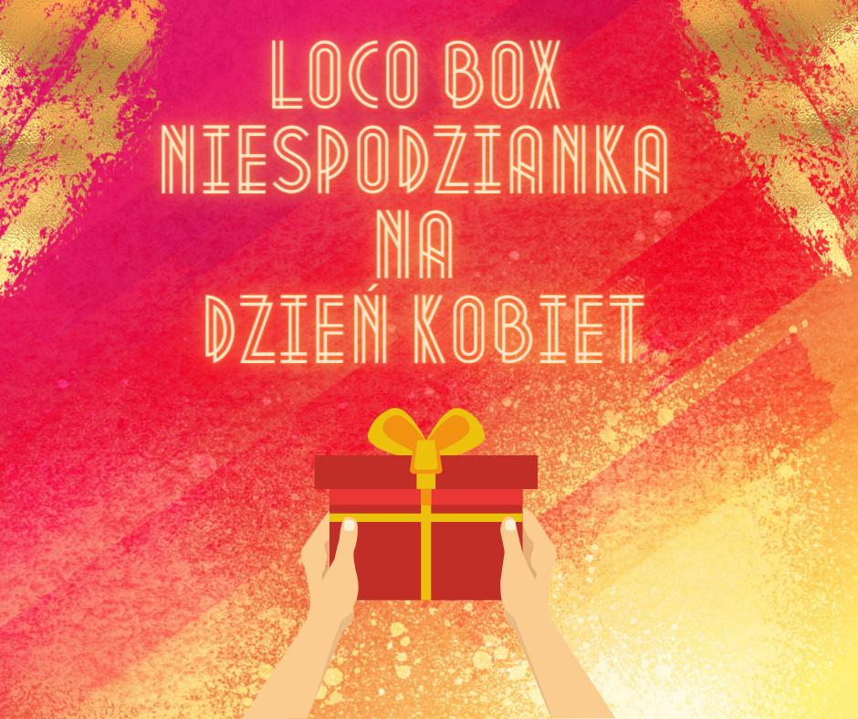 loco box dzień kobiet